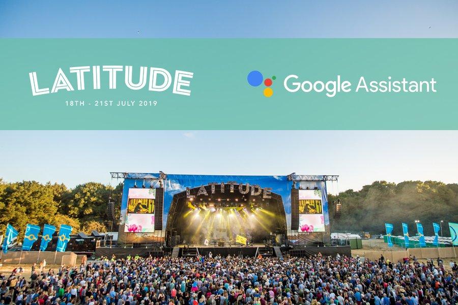 Latitude Festival Google Assistant