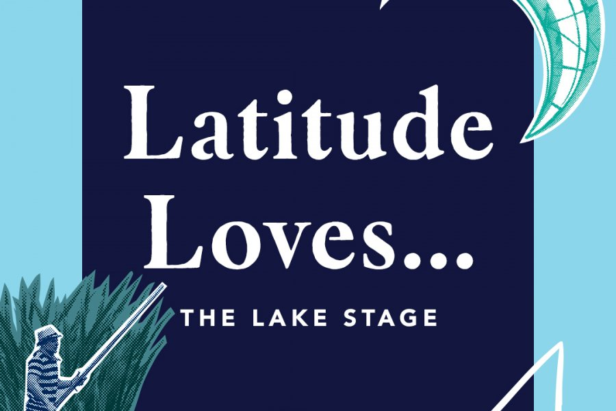 Latitude Loves… The Lake Stage With Huw Stephens