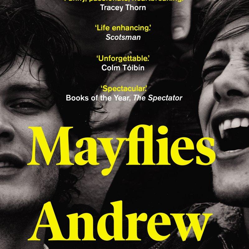 Andrew O Hagan: Mayflies