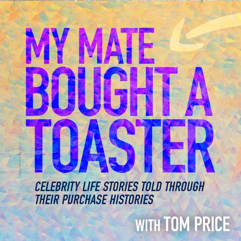 My Mate Bought A Toaster