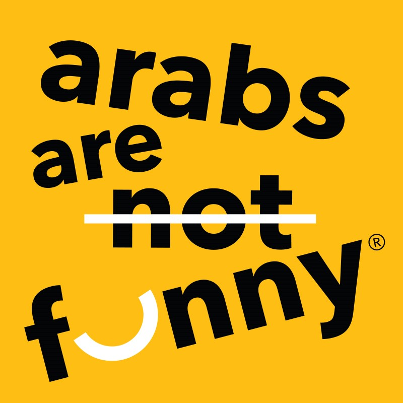 Arts Canteen Presents Arabs Are Not Funny!